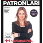 TÜRKİYE'NİN PATRONLARI DERGİSİ-EYLÜL 2019